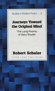 Journeys Toward the Original Mind