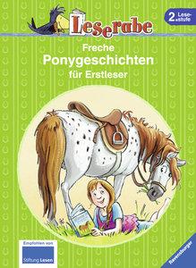 Wiechmann, H: Leserabe: Freche Ponygeschichten für Erstleser