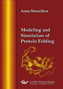 Modeling and Simulation of Protein Folding