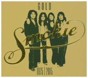 GOLD: Smokie Greatest Hits (40th Anniversary Deluxe Edition 1975