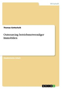 Outsourcing betriebsnotwendiger Immobilien
