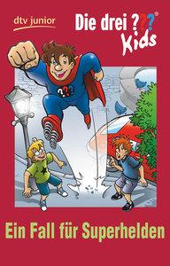 Die drei ??? Kids 45 - Ein Fall für Superhelden (drei Fragezeich