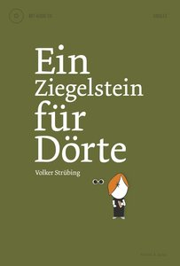 Ein Ziegelstein für Dörte. Buch + CD