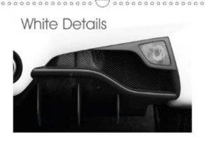 White Details (Wall Calendar 2015 DIN A4 Landscape)