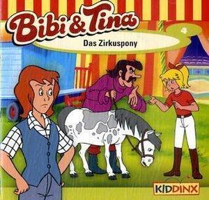 Bibi und Tina 04. Das Zirkuspony