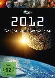 2012-Das Jahr Der Apokalypse