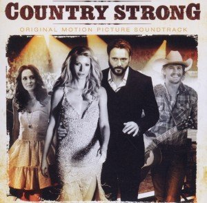 Country Strong (Original Motion Picture Soundtrack)