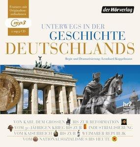 Unterwegs in der Geschichte Deutschlands - von 800 bis heute