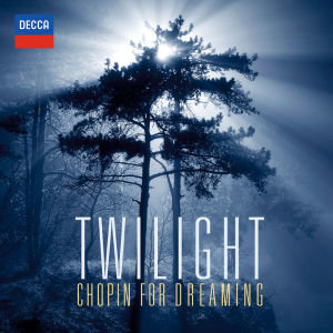 Twilight-Chopin For Dreaming