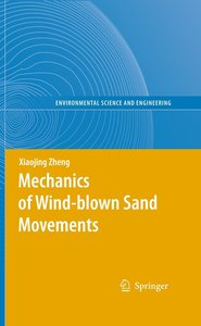 Mechanics of Wind-blown Sand Movements
