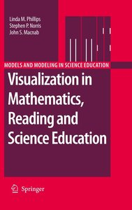Visualization in Mathematics, Reading and Science Education