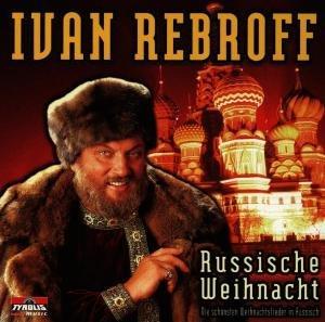 Weihnacht Mit Ivan Rebroff
