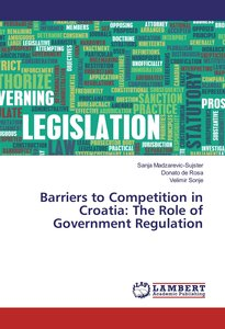 Barriers to Competition in Croatia: The Role of Government Regul