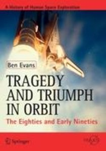 Tragedy and Triumph in Orbit