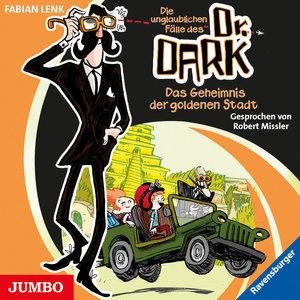 Dr. Dark 01. Das Geheimnis der goldenen Stadt