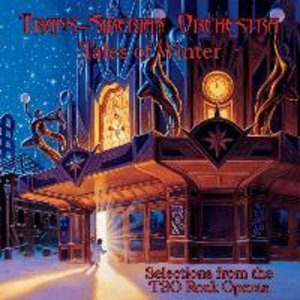 Tales Of Winter Selections From The TSO Operas