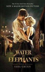 Water for Elephants. Film Tie-In