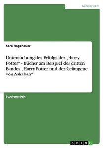 """Untersuchung des Erfolgs der """"Harry Potter"""" - Bücher am Beispiel"""