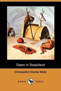 Dawn in Swaziland (Dodo Press)