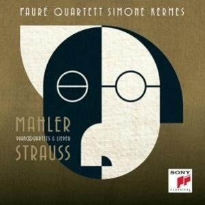 Strauss & Mahler-Piano Quartets & Lieder