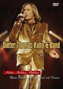 Dieter Thomas Kuhn & Band - Meilen Mädchen Melodien