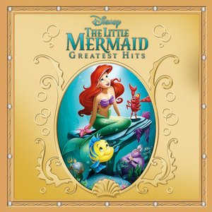 The Little Mermaid Greatest Hits