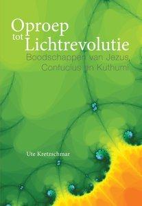 Oproep tot Lichtrevolutie / druk 1