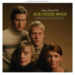 Sing Along With The Acid House Kings (Lim.Ed.)