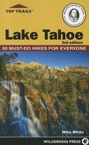 Top Trails: Lake Tahoe