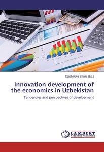 Innovation development of the economics in Uzbekistan