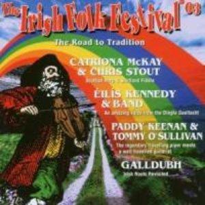 Irish Folk Festival 2003-Road To Tradition