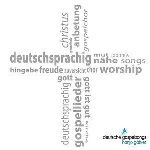 Deutsche Gospelsongs - Hanjo Gäbler