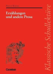Erzählungen und andere Prosa