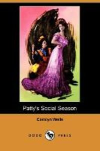 Patty's Social Season (Dodo Press)