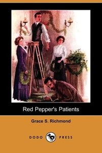 Red Pepper's Patients (Dodo Press)