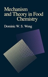 Mechanism and Theory in Food Chemistry