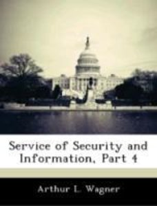 Service of Security and Information, Part 4