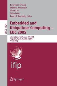 Embedded and Ubiquitous Computing 2005 - EUC 2005