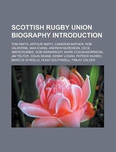 Scottish rugby union biography Introduction