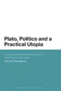 Plato, Politics and a Practical Utopia