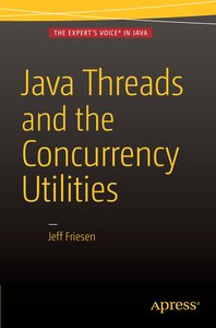 Threads and the Concurrency Utilities
