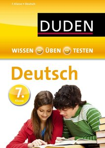 Wissen - Üben - Testen: Deutsch 7. Klasse
