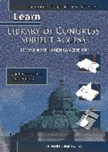 Learn Library of Congress Subject Access Second North American E