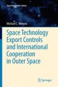 Space Technology Export Controls and International Cooperation i