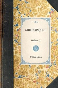 White Conquest (Vol 1)