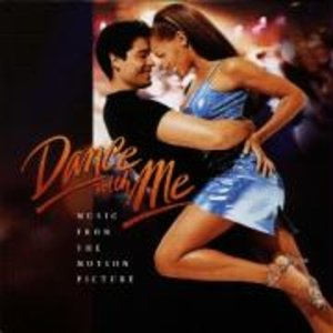 Dance With Me Music From The Motion Picture
