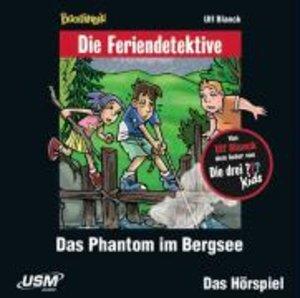 Die Feriendetektive: Das Phantom im Bergsee (Audio-CD)