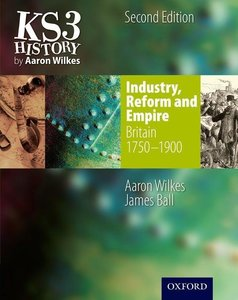 Folens History: Industry, Reform & Empire Student Book (1750-190