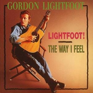 Lightfoot/The Way I Feel