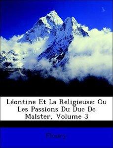 Léontine Et La Religieuse: Ou Les Passions Du Duc De Malster, Vo